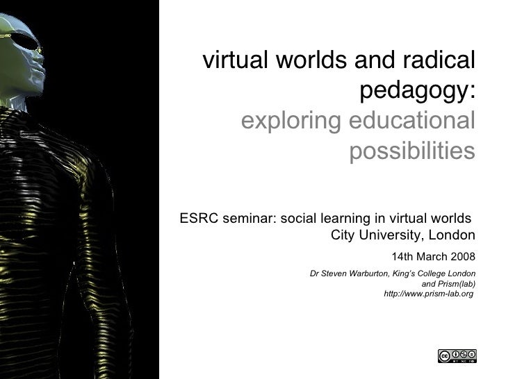 Title slide <ul><li>ESRC seminar: social learning in virtual worlds  City University, London </li></ul><ul><li>14th March ...