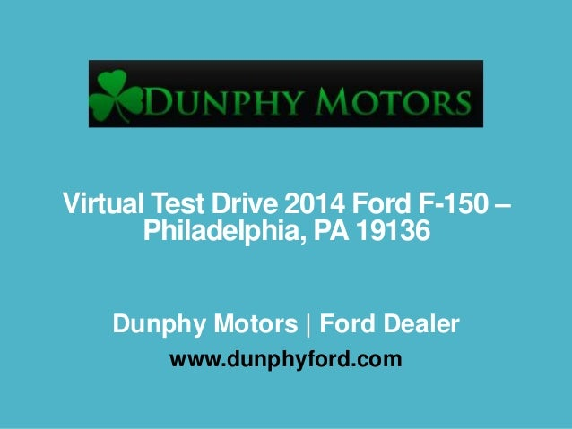 Virtual Test Drive 2014 Ford F-150 – Philadelphia, PA 19136