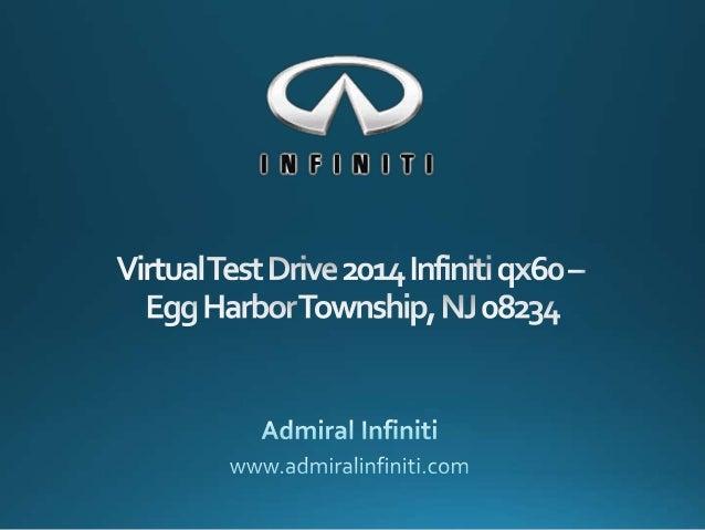 Virtual Test Drive 2014 Infiniti qx60– Egg Harbor Township, NJ 08234