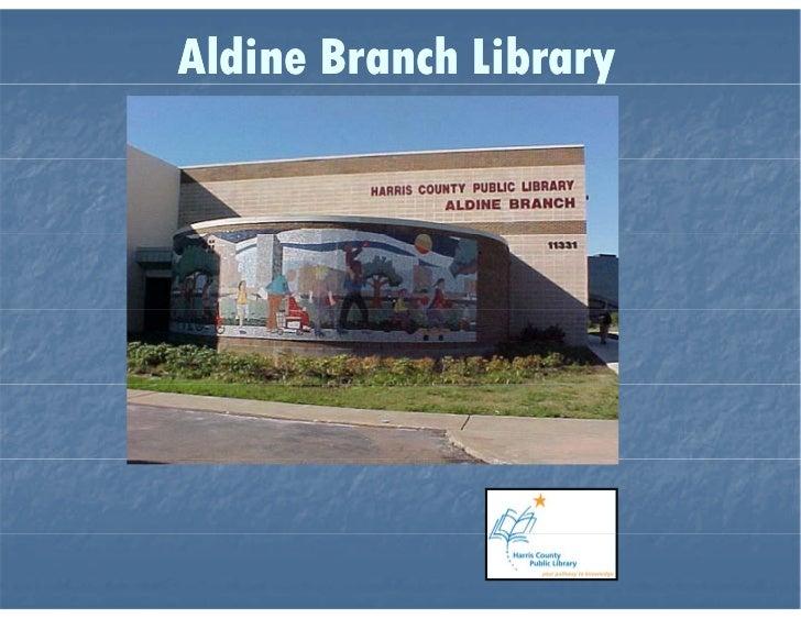 Aldine Branch Library Virtual Tour