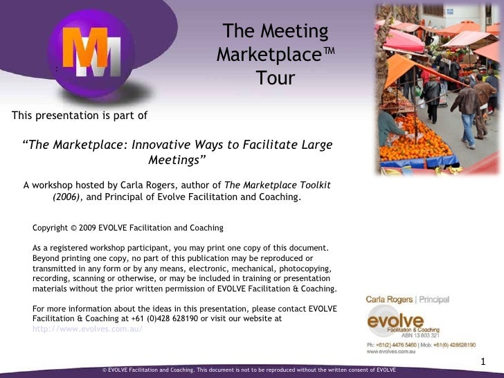 """: This presentation is part of """" The Marketplace: Innovative Ways to Facilitate Large Meetings""""  A workshop hosted by Car..."""