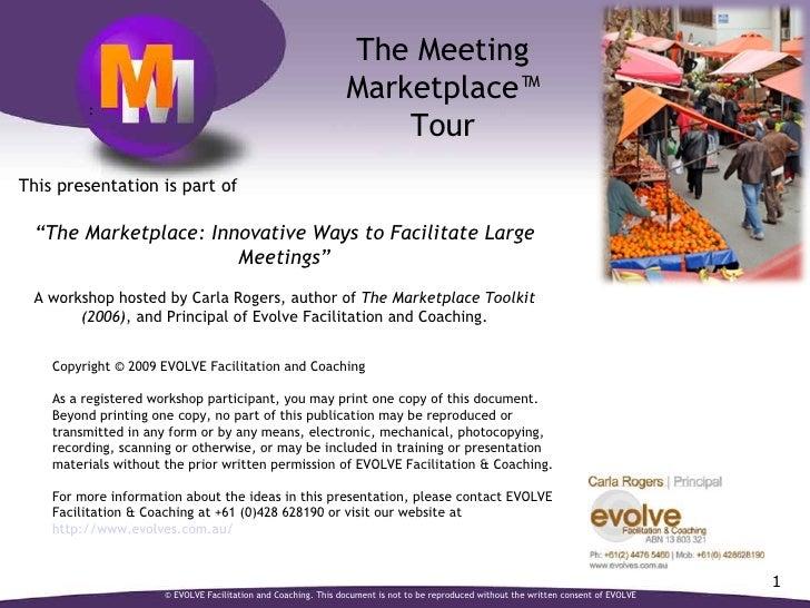 Marketplace July 09 - large group facilitation