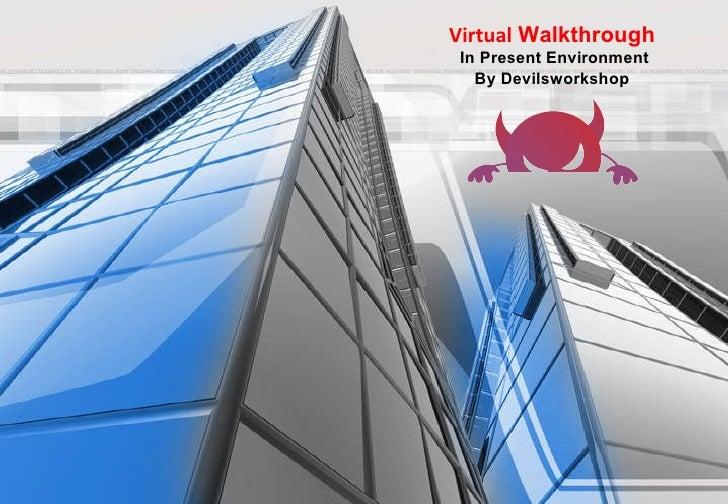 Virtual Walkthrough
