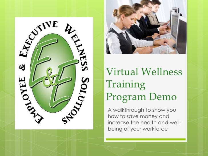 Virtual Wellness Training Program Demo<br />A walkthrough to show you how to save money and increase the health and well-b...
