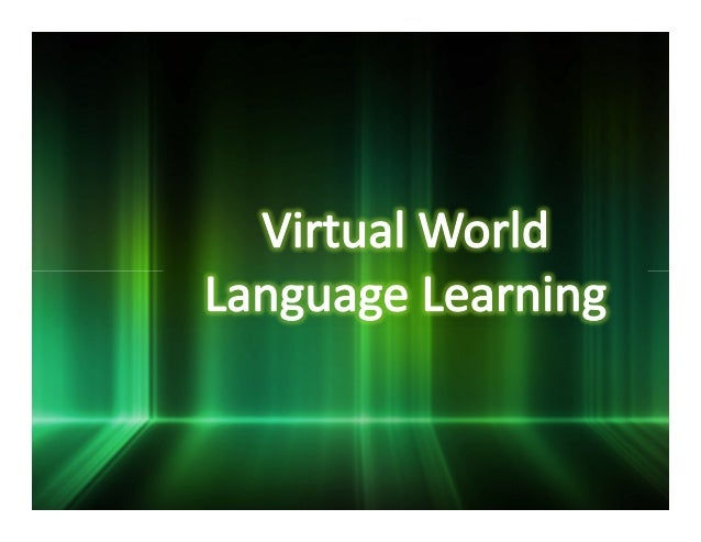 Virtual world language learning