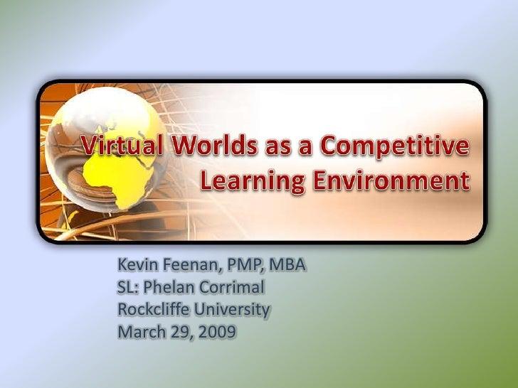Kevin Feenan, PMP, MBA SL: Phelan Corrimal Rockcliffe University March 29, 2009