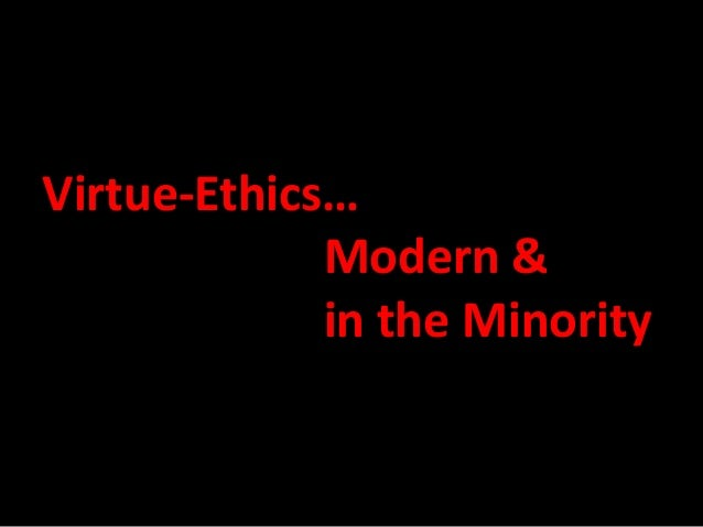 virtue ethics stanford What is virtue ethics the stanford encyclopedia of philosophy says the following:  virtue ethics is currently one of three major approaches in.