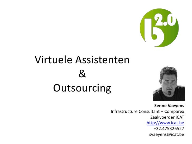 Virtuele Assistenten         &    Outsourcing                                     Senne Vaeyens               Infrastructu...