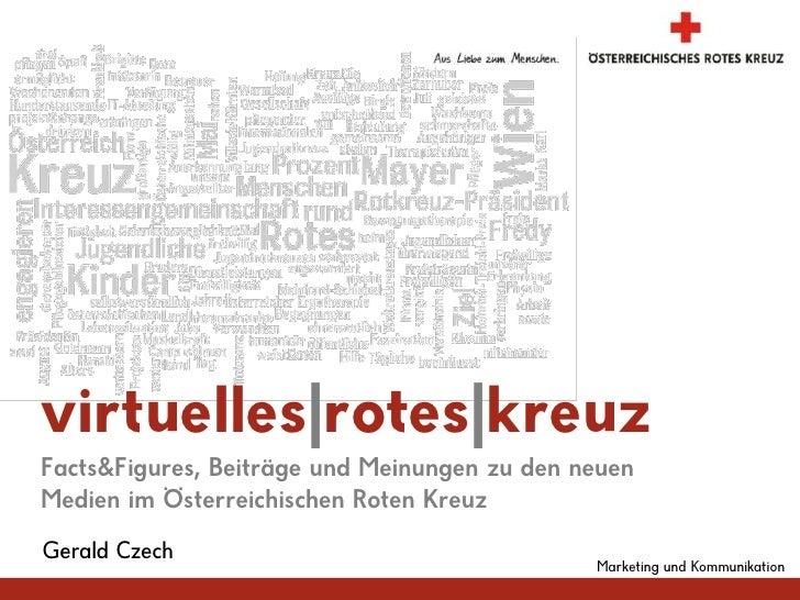 Marketing und Kommunikation<br />virtuelles|rotes|kreuz<br />Facts&Figures, Beiträge und Meinungen zu den neuen Medien im ...