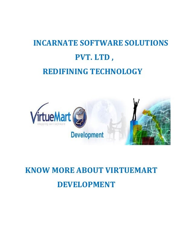 INCARNATE SOFTWARE SOLUTIONS PVT. LTD , REDIFINING TECHNOLOGY KNOW MORE ABOUT VIRTUEMART DEVELOPMENT