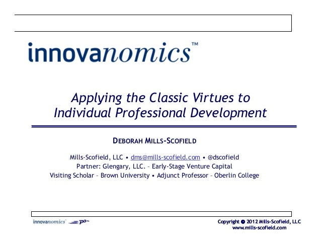 Applying the Classic Virtues to your business, organization, teams and individuals for innovation and growth