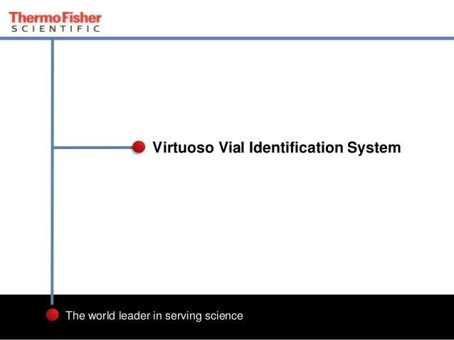 Chromatography: Virtuoso Vial Identification System