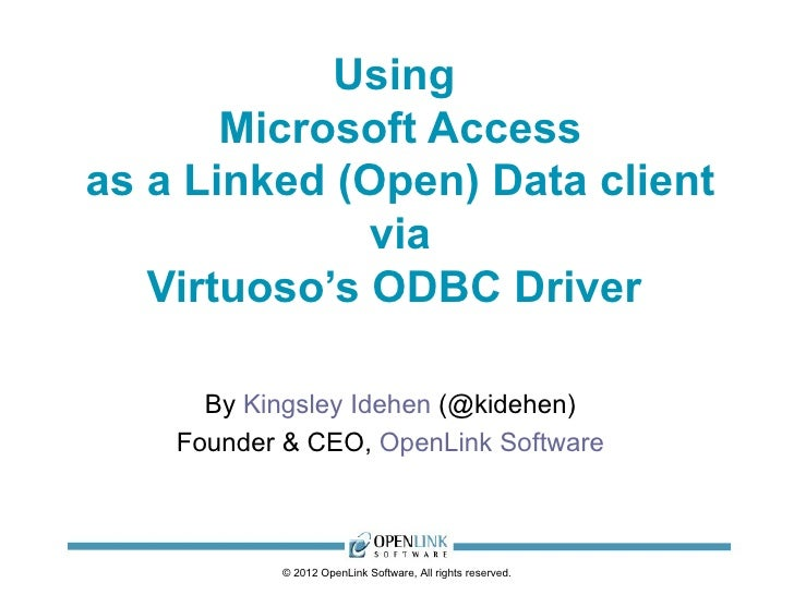 Exploiting Linked (Open) Data via Microsoft Access using ODBC  File DSNs