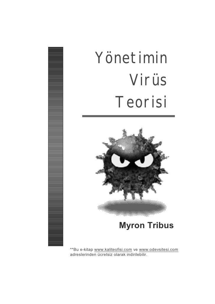 Yönetimin                 Virüs               Teorisi                             Myron Tribus  **Bu e-kitap www.kaliteofi...