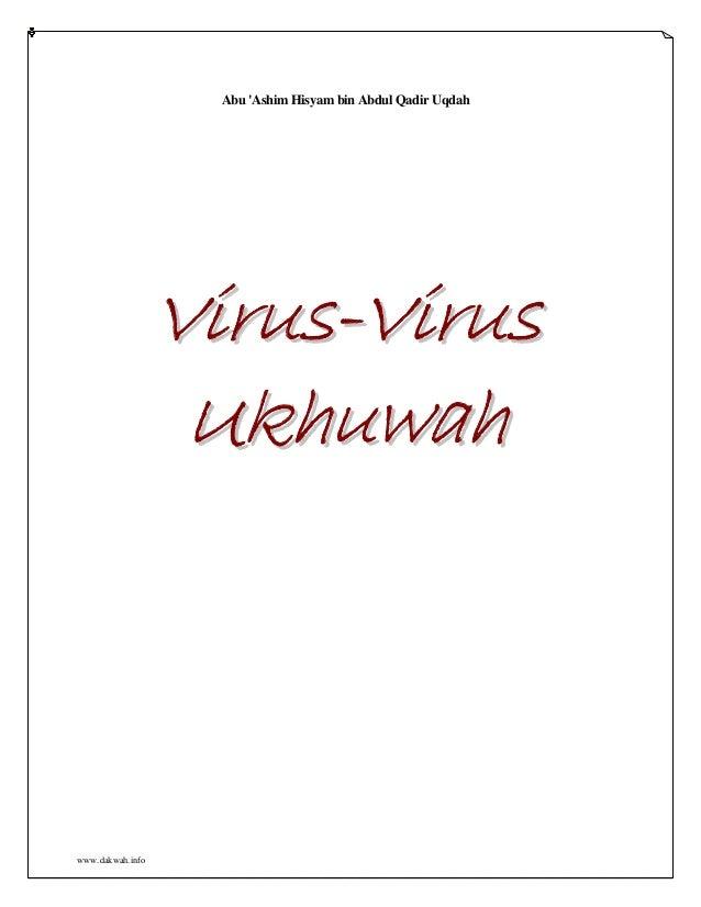 Virus virus ukhwah - abu 'ashim hisyam bin abdul qadir uqdah