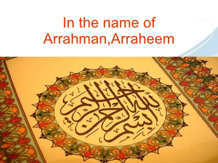 In the name of Arrahman,Arraheem
