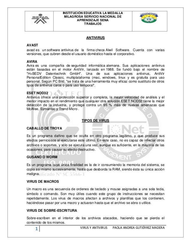 INSTITUCIÓN EDUCATIVA LA MEDALLA MILAGROSA SERVICIO NACIONAL DE APRENDIZAJE SENA TRABAJOS 1 VIRUS Y ANTIVIRUS PAOLA ANDREA...