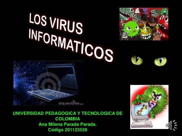 UNIVERSIDAD PEDAGOGICA Y TECNOLOGICA DE                COLOMBIA         Ana Milena Parada Parada.             Código 20112...