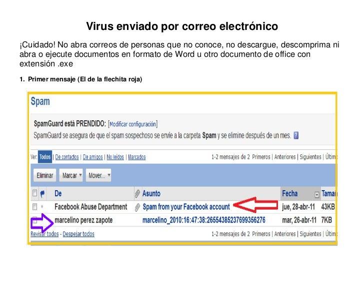 Virus enviado por correo electrónico¡Cuidado! No abra correos de personas que no conoce, no descargue, descomprima niabra ...