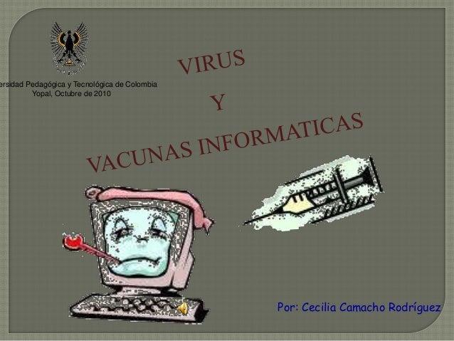 ersidad Pedagógica y Tecnológica de Colombia Yopal, Octubre de 2010 Por: Cecilia Camacho Rodríguez