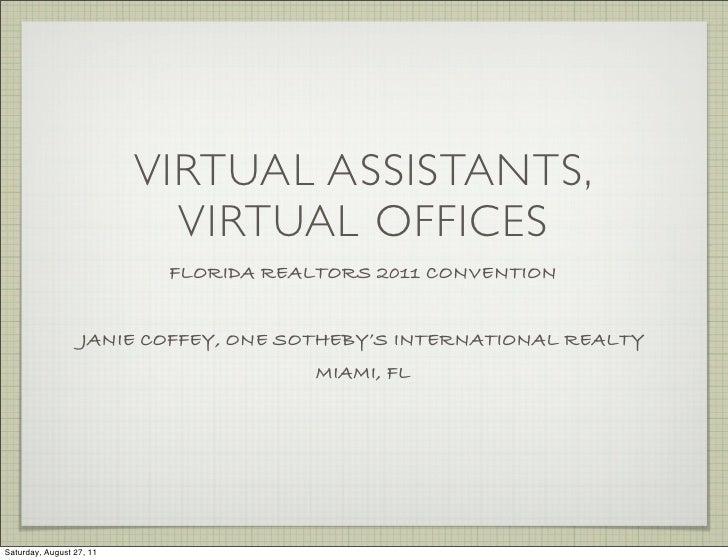 VIRTUAL ASSISTANTS,                            VIRTUAL OFFICES                           FLORIDA REALTORS 2011 CONVENTION ...