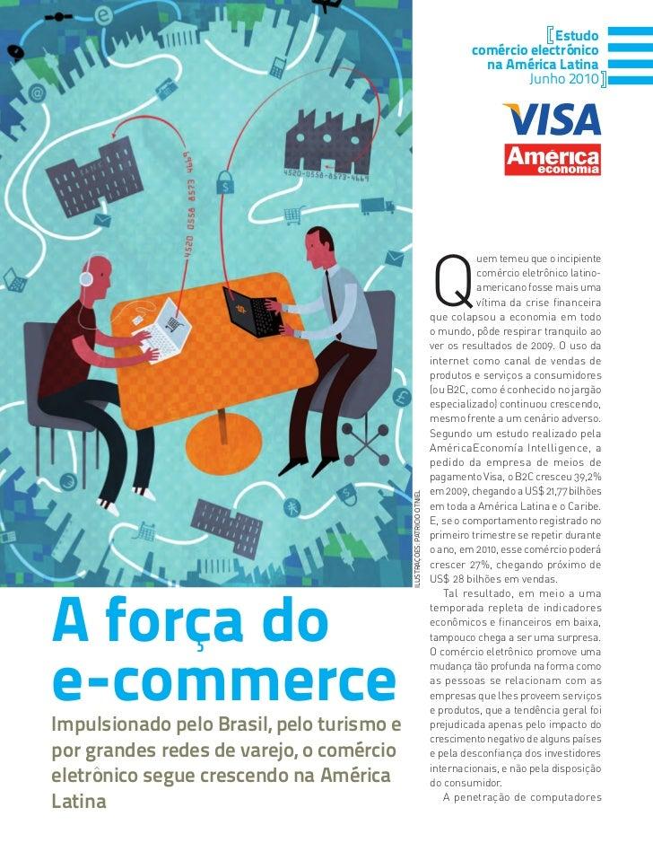 Estudio con estadisticas y estado de situacion del Comercio Electronico y los Negocios por Internet en America Latina - Parte Uno en Portugues