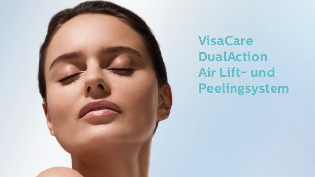 VisaCare DualAction Air Lift- und Peelingsystem