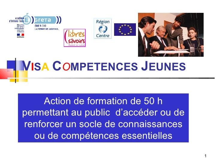 Visa Competense Jeune Présentation