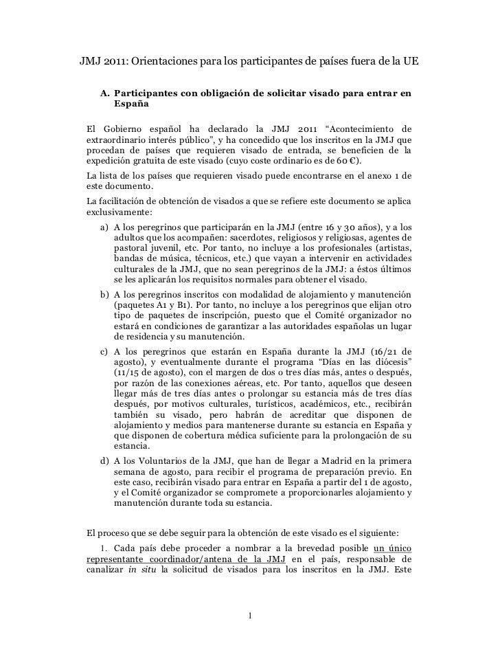 JMJ 2011: Orientaciones para los participantes de países fuera de la UE    A. Participantes con obligación de solicitar vi...