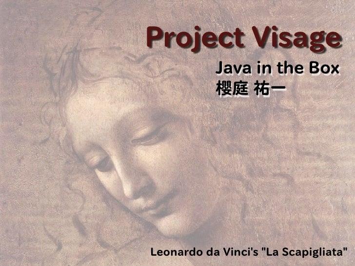 JavaFX & GlassFish 勉強会 Project Visage