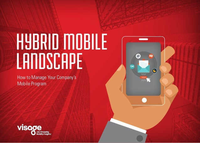 The Hybrid Mobile Landscape