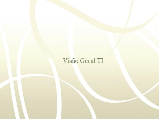 Visao geral TI02 2-0