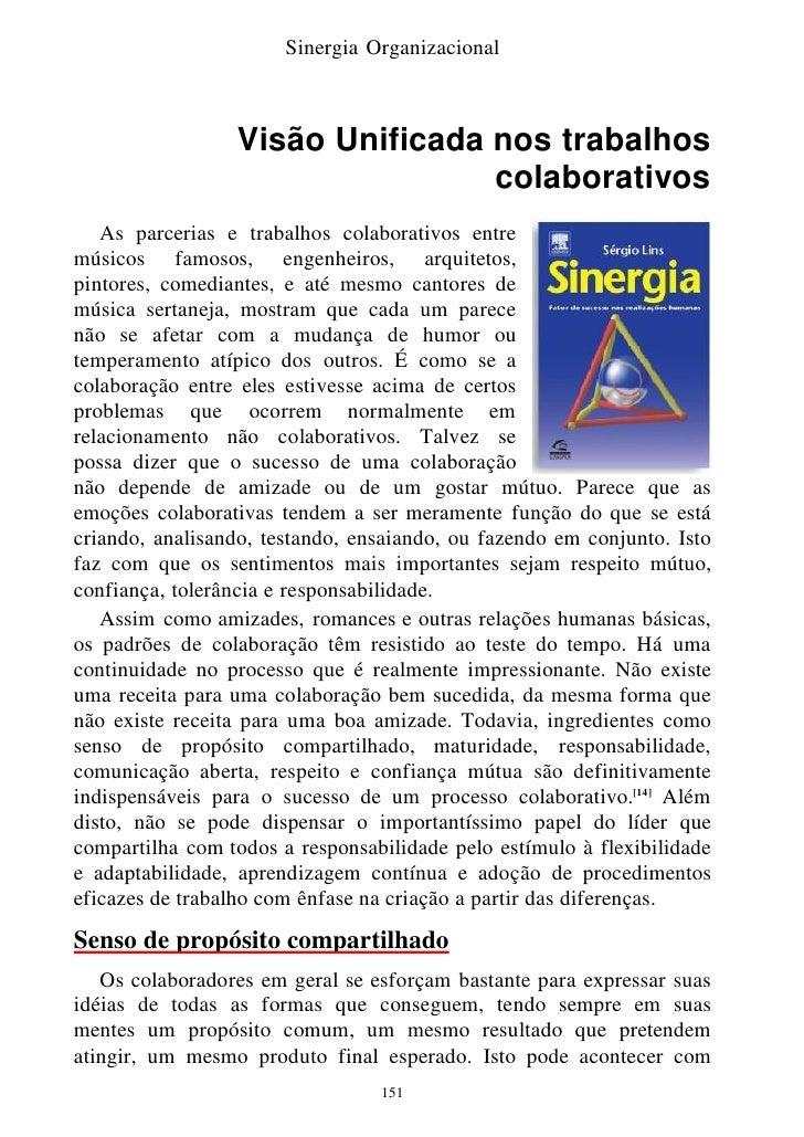 Sinergia Organizacional                     Visão Unificada nos trabalhos                                  colaborativos  ...