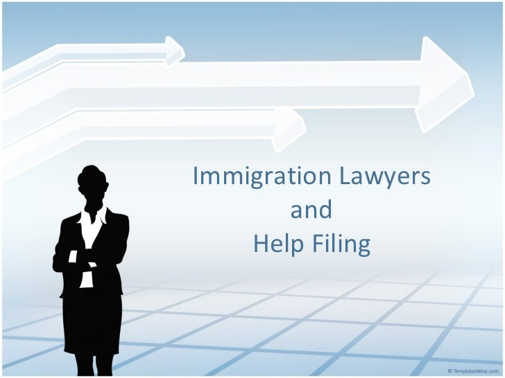 Immigration Lawyers and Help Filing