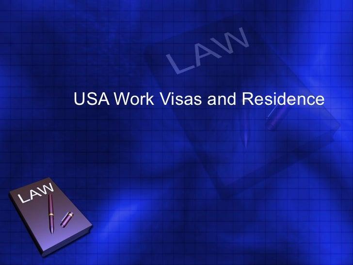 USA Work Visas and Residence