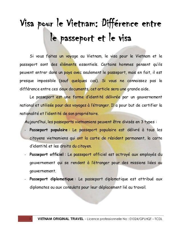 1 VIETNAM ORIGINAL TRAVEL – Licence professionnelle No : 01024/GPLHQT – TCDL Visa pour le Vietnam: Différence entre le pas...