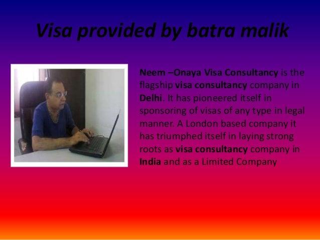 Visa provided by batra malik