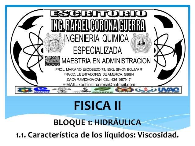FISICA II PROL. MARIANO ESCOBEDO 73, ESQ. SIMON BOLIVAR FRACC. LIBERTADORES DE AMERICA, 58684 ZACAPU MICHOACÁN, CEL. 43610...