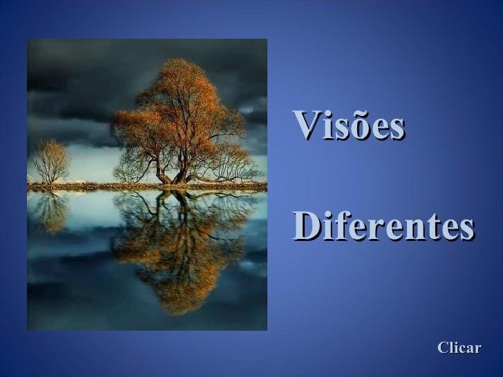 Visões Diferentes Clicar