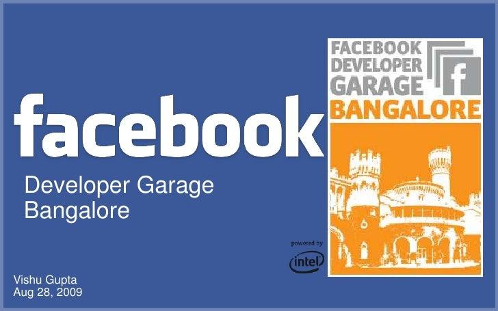 Vishu Gupta - Facebook Developer Garage Bangalore