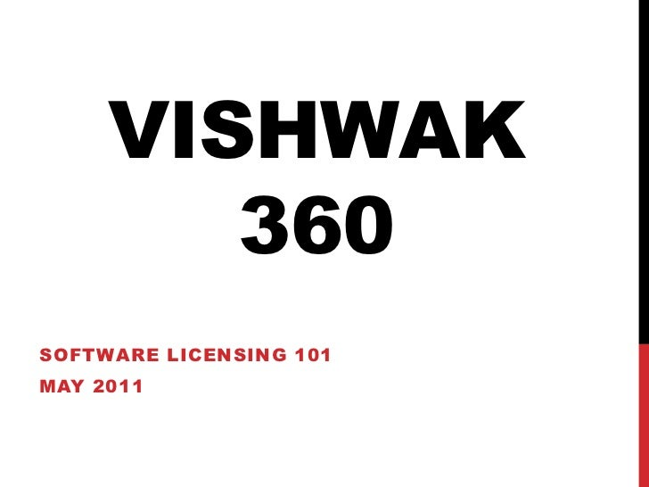 Software Licensing 101  - Vishwak360