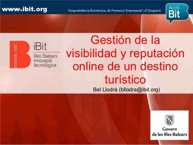 Gestión de la  visibilidad y reputación  online de un destino  turístico