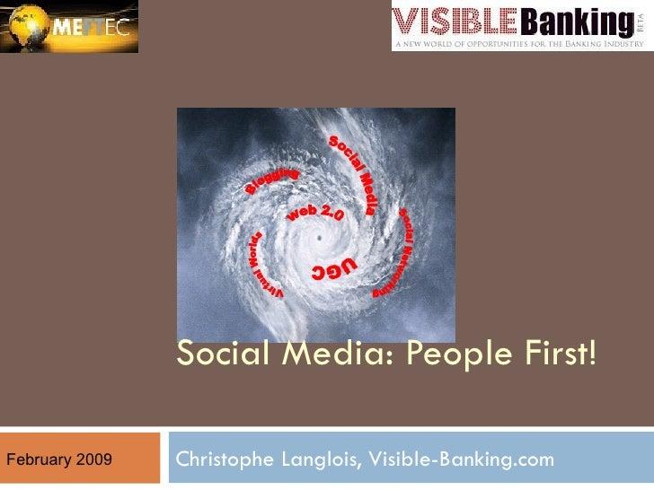 Social Media: People First! Visible-Banking.com @ MEFTEC 2009