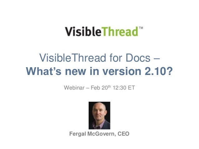 VisibleThread for Docs 2-10 - whats new - Flagging Risk in Contract Documents