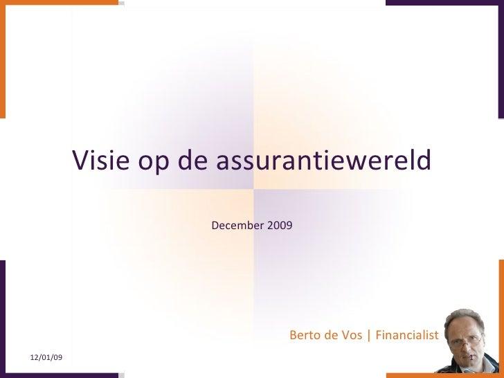 Visie op de assurantiewereld December 2009
