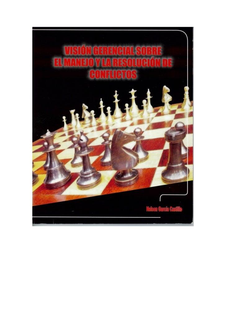 Visión gerencial sobre el manejo y la resolución de conflictos