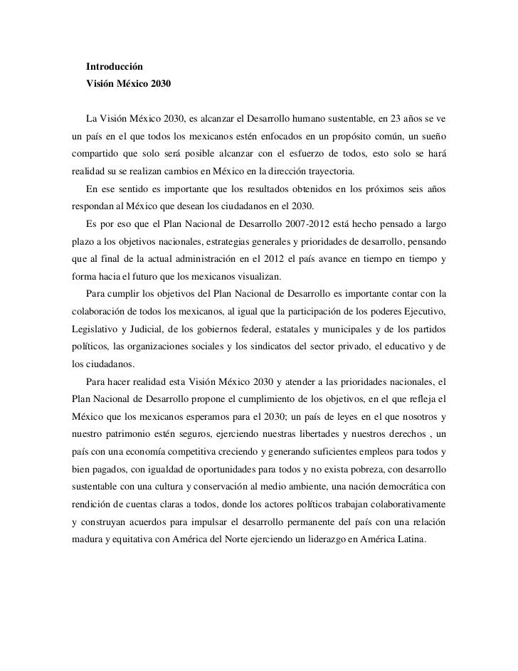 Introducción   Visión México 2030   La Visión México 2030, es alcanzar el Desarrollo humano sustentable, en 23 años se veu...