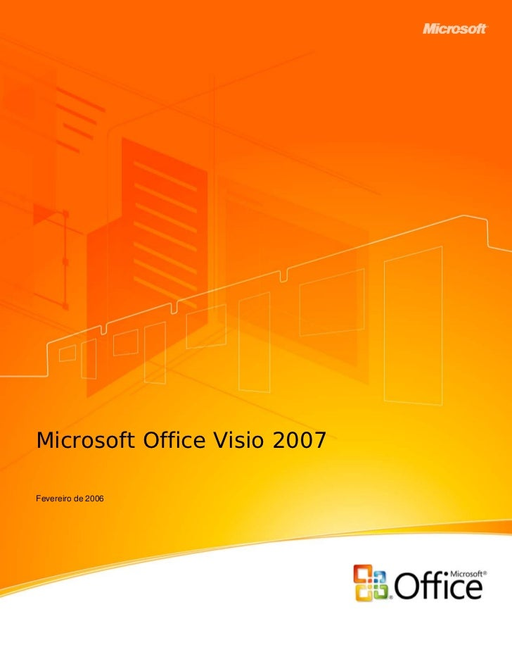Microsoft Office Visio 2007Fevereiro de 2006