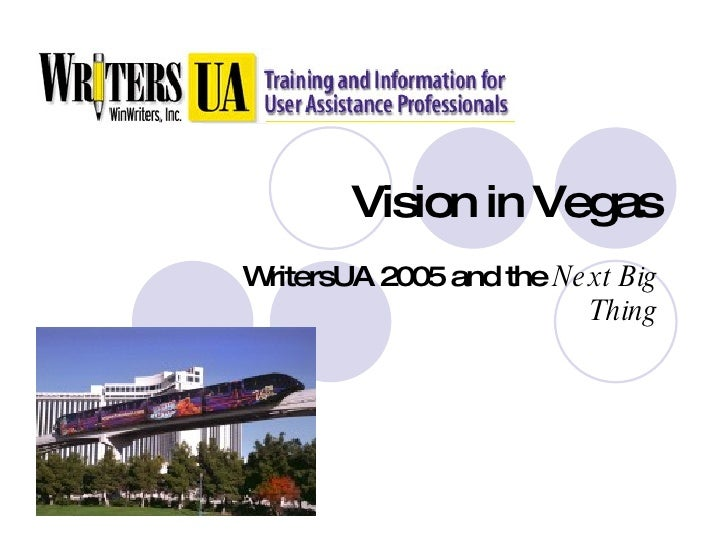 Vision in Vegas WritersUA 2005 and the  Next Big Thing