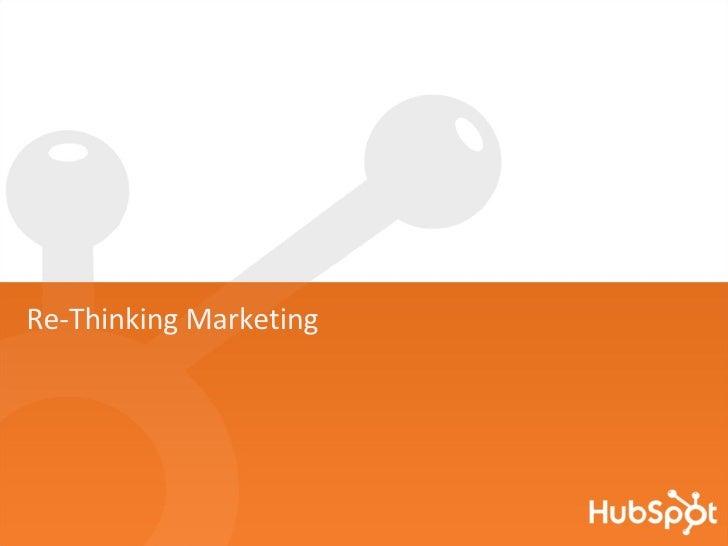 Re-Thinking Marketing